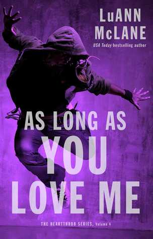 As Long As You Love Me by Luann McLane