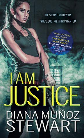 ARC Review: I Am Justice by Diana Muñoz Stewart