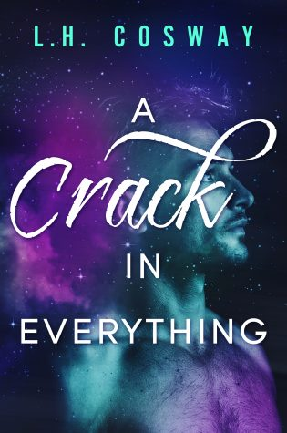 ARC Review: A Crack in Everything by L.H. Cosway