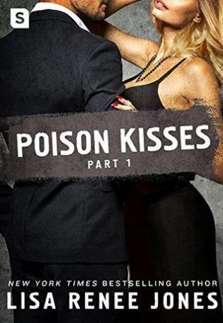 Poison Kisses: Part 1 by Lisa Renee Jones