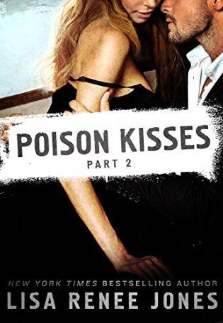 Poison Kisses: Part 2 by Lisa Renee Jones