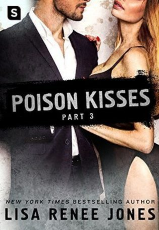 Poison Kisses: Part 3 by Lisa Renee Jones