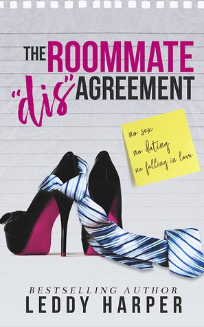 Review: The Roommate 'dis'Agreement by Leddy Harper