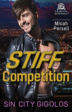 Stiff Competition by Micah Persell
