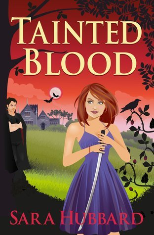 Tainted Blood by Sara Hubbard