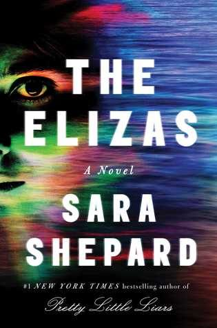 ARC Review: The Elizas by Sara Shepard