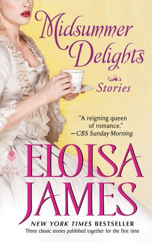 ARC Review: Midsummer Delights by Eloisa James