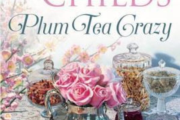ARC Review: Plum Tea Crazy by Laura Childs