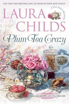 Plum Tea Crazy by Laura Childs