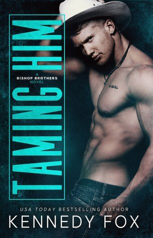 ARC Review: Taming Him by Kennedy Fox