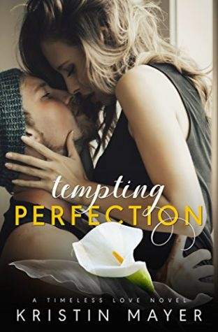 Tempting Perfection by Kristin Mayer