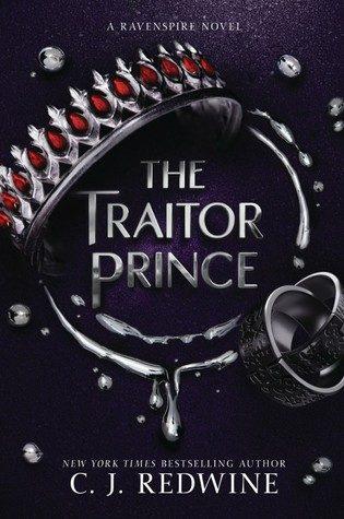 The Traitor Prince by C.J. Redwine