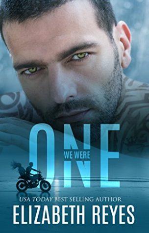 We Were One by Elizabeth Reyes