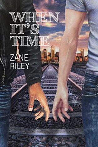 When It's Time by Zane Riley