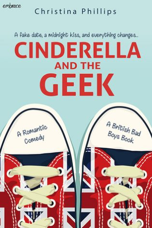 Cinderella and the Geek by Christina Phillips