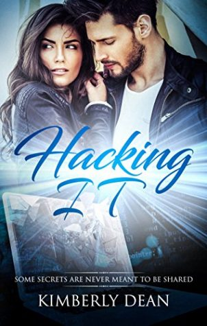 Hacking IT by Kimberly Dean