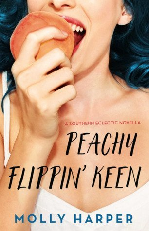 Peachy Flippin' Keen by Molly Harper
