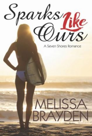 Sparks Like Ours by Melissa Brayden