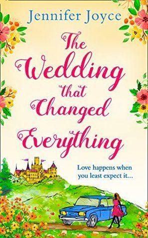 The Wedding that Changed Everything by Jennifer Joyce