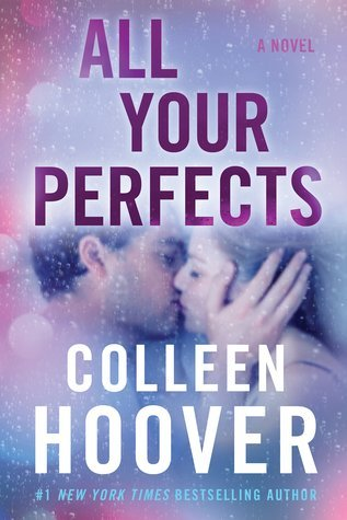 ARC Review: All Your Perfects by Colleen Hoover