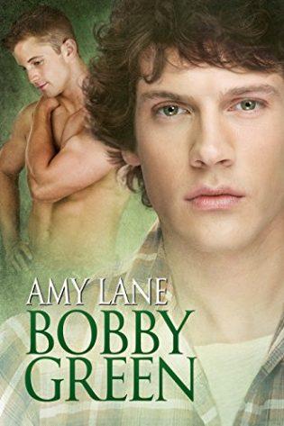 Bobby Green by Amy Lane