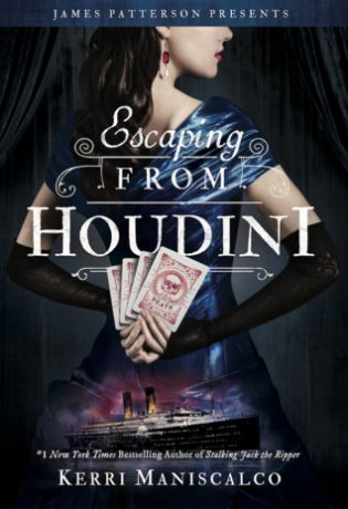ARC Review: Escaping from Houdini by Kerri Maniscalco