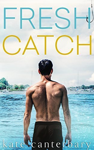 Review: Fresh Catch by Kate Canterbary