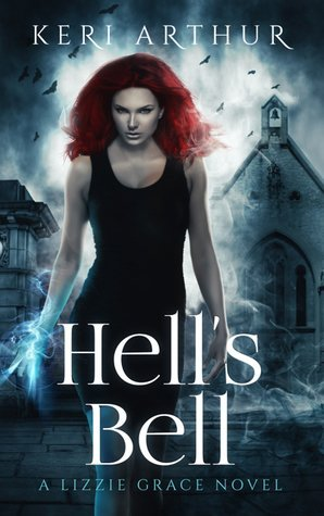 Review: Hell's Bell by Keri Arthur