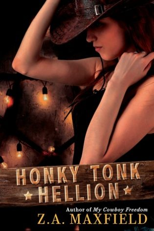 Honky Tonk Hellion by Z.A. Maxfield