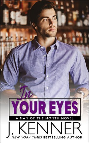 In Your Eyes by J. Kenner