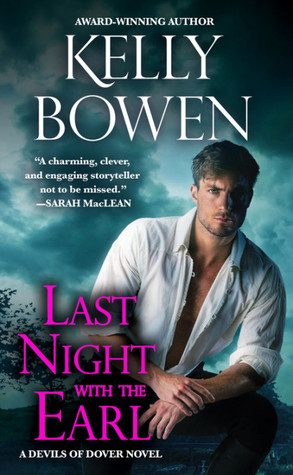 ARC Review: Last Night With the Earl by Kelly Bowen