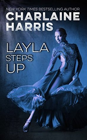 Layla Steps Up by Charlaine Harris
