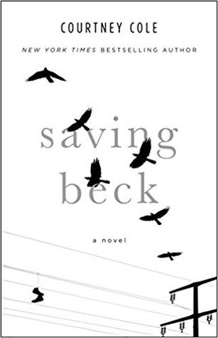 Saving Beck by Courtney Cole
