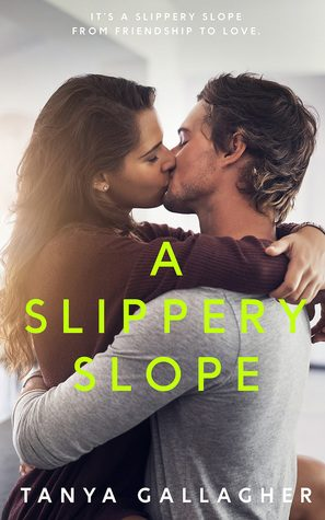 A Slippery Slope by Tanya Gallagher