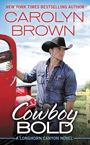 Cowboy Bold by Carolyn Brown