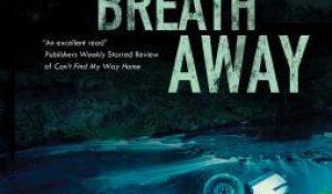 Just a Breath Away by Carlene Thompson