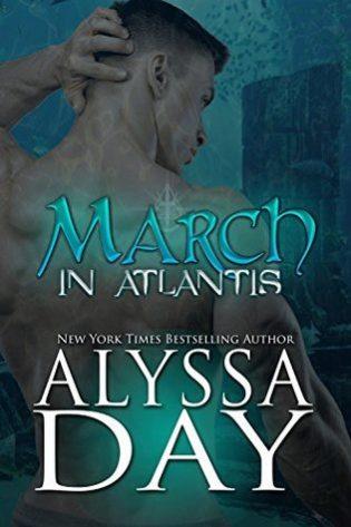 March in Atlantis by Alyssa Day