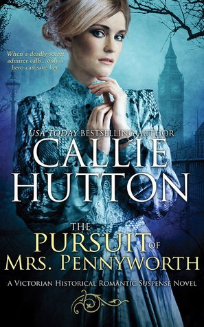 The Pursuit of Mrs. Pennyworth by Callie Hutton