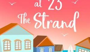 Summer at 23 the Strand by Linda Mitchelmore