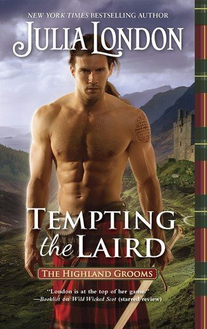 Tempting the Laird by Julia London