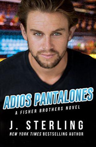 Adios Pantalones by J. Sterling