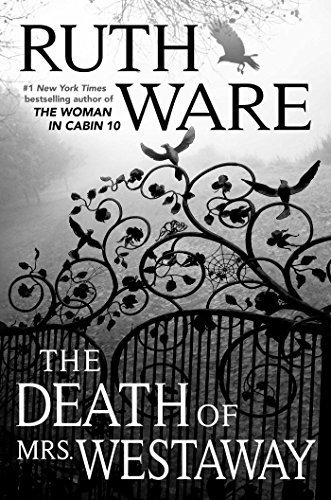 Francesca reviews THE DEATH OF MRS. WESTAWAY by Ruth Ware, a new thriller perfect for fans of Agatha Christie.  Best of 2018!