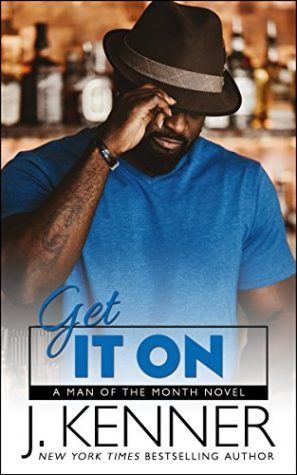 Get It On by J. Kenner