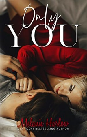 Only You by Melanie Harlow