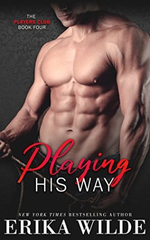 Playing His Way by Erika Wilde