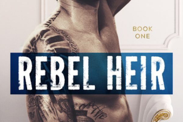 ARC Review: Rebel Heir by Vi Keeland and Penelope Ward