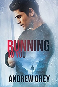 Running to You by Andrew Grey