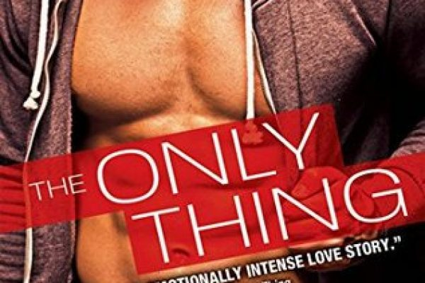 The Only Thing by Marie Harte