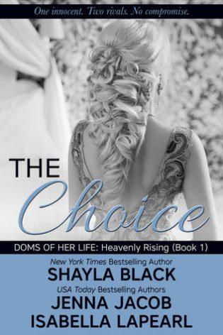 The Choice by Shayla Black, Jenna Jacob, Isabella LaPearl