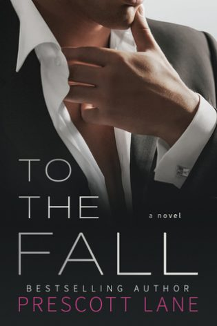 To the Fall by Prescott Lane